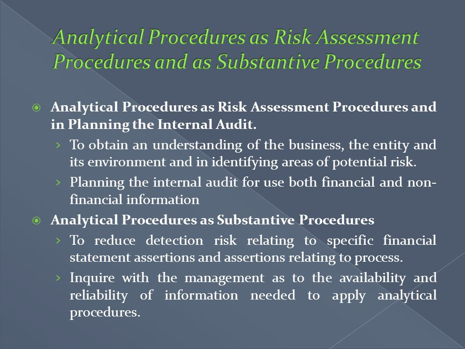 Analytical Procedures as Risk Assessment Procedures and as Substantive Procedures