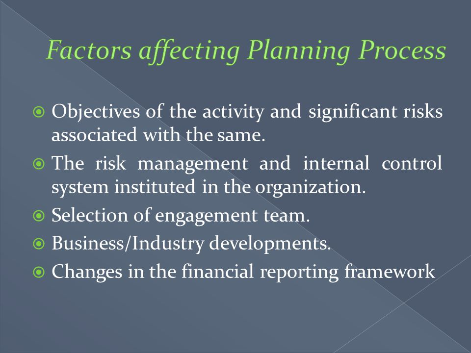 Factors affecting Planning Process