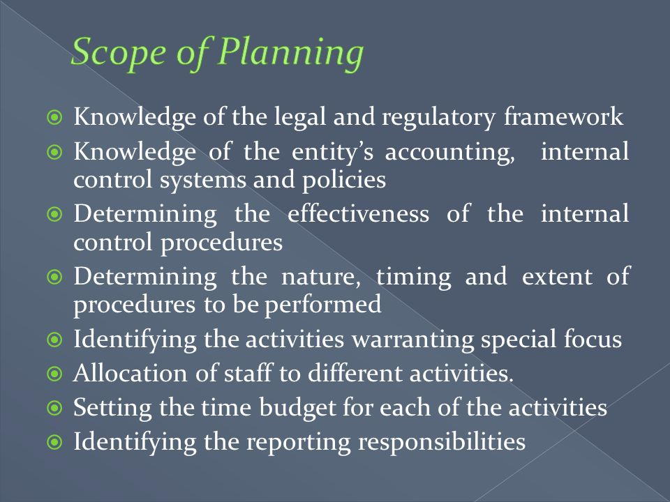 Scope of Planning Knowledge of the legal and regulatory framework