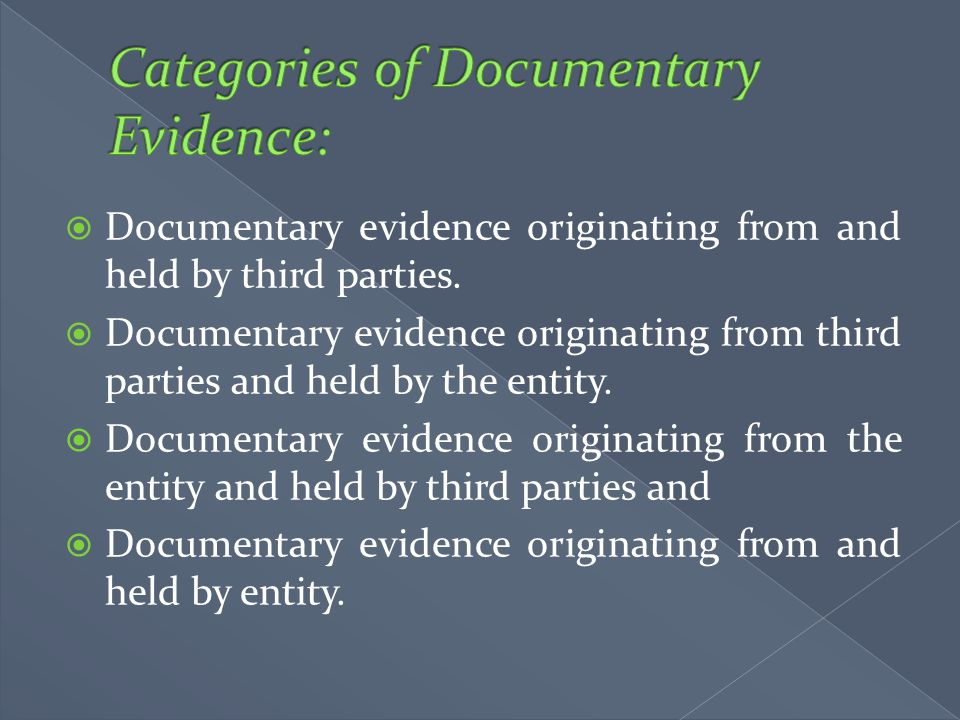 Categories of Documentary Evidence: