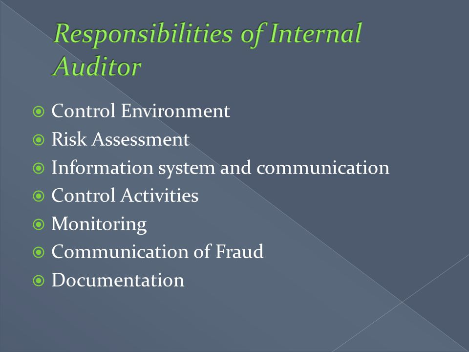 Responsibilities of Internal Auditor