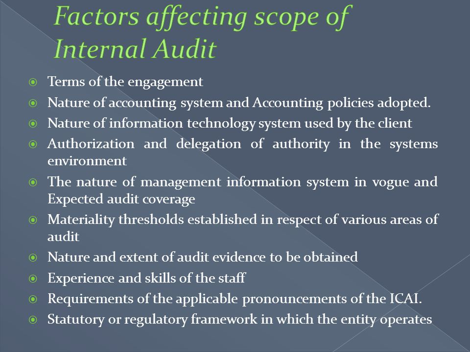 Factors affecting scope of Internal Audit