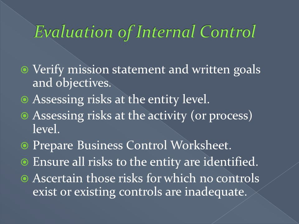 Evaluation of Internal Control