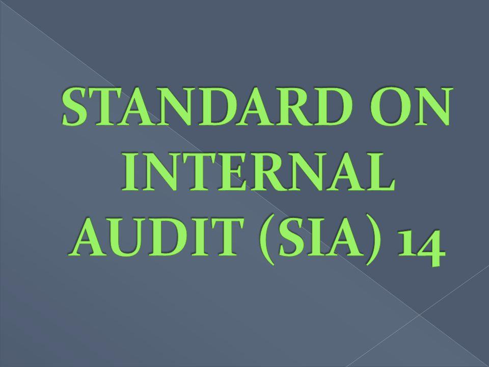 STANDARD ON INTERNAL AUDIT (SIA) 14