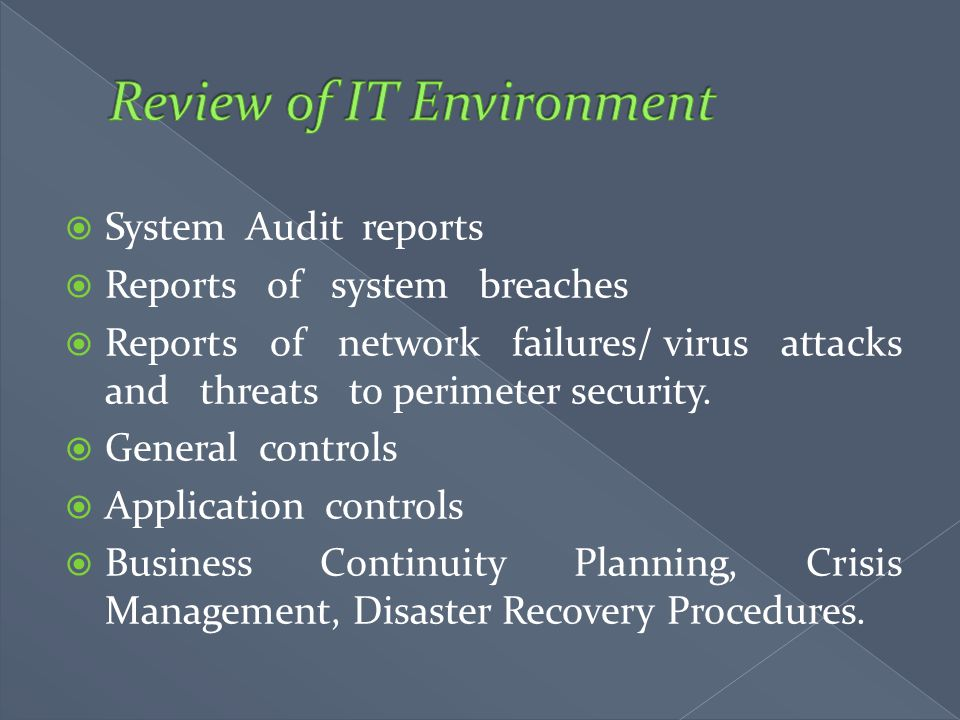 Review of IT Environment