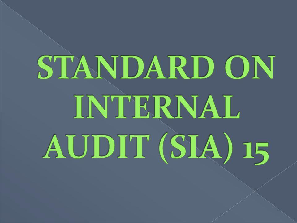 STANDARD ON INTERNAL AUDIT (SIA) 15