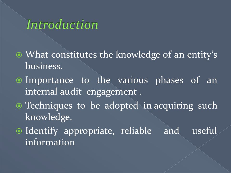 Introduction What constitutes the knowledge of an entity's business.