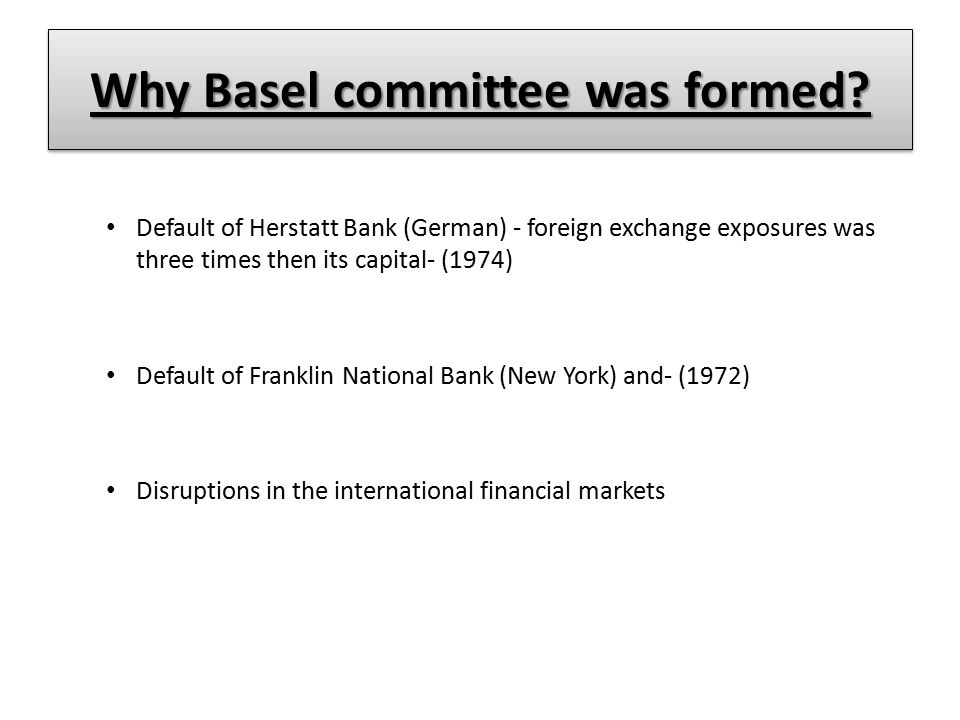 Why Basel committee was formed