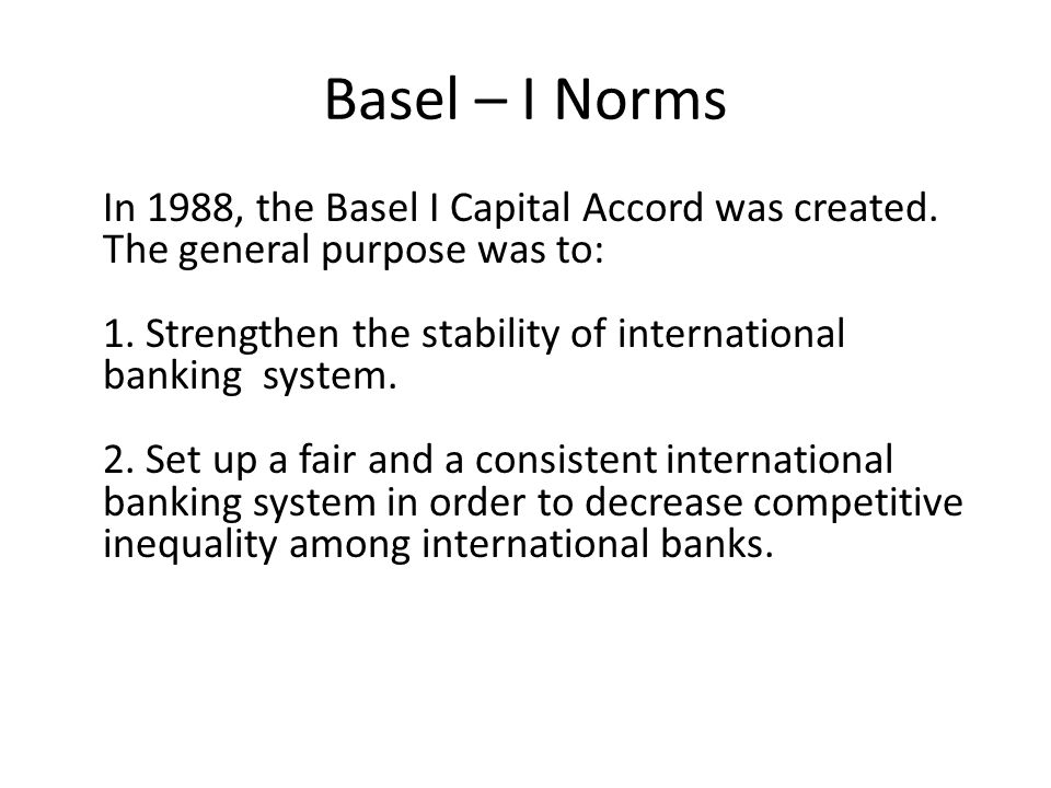 Basel – I Norms
