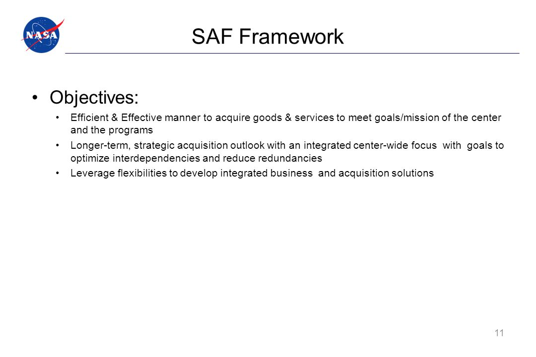 SAF Framework Objectives: