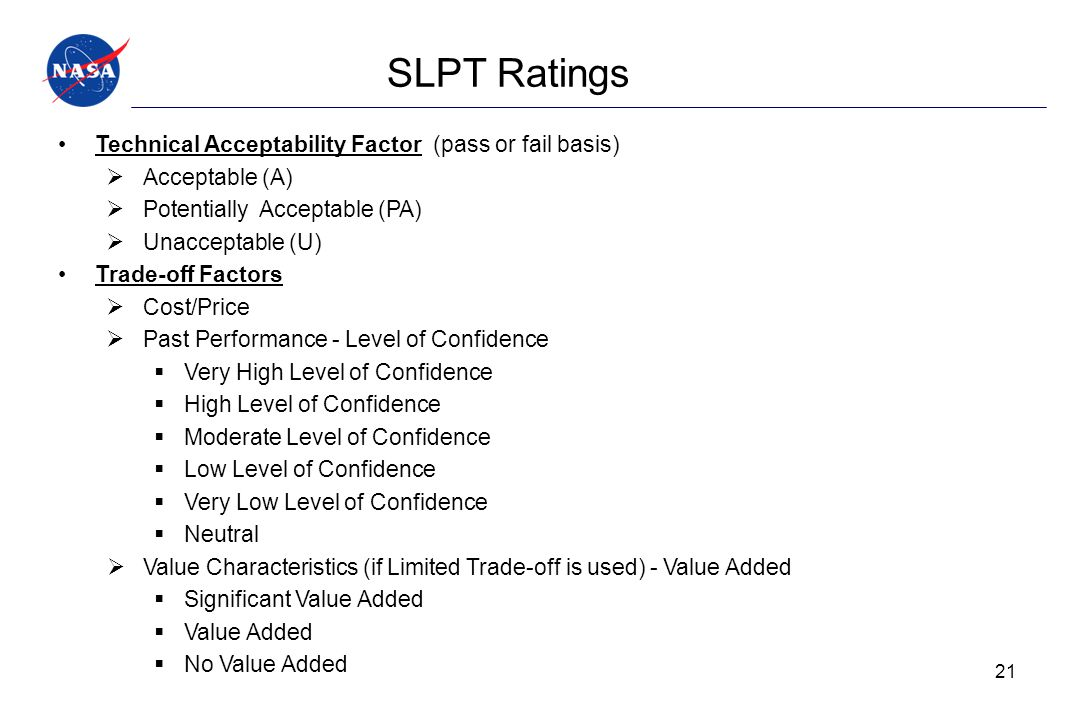 SLPT Ratings Technical Acceptability Factor (pass or fail basis)