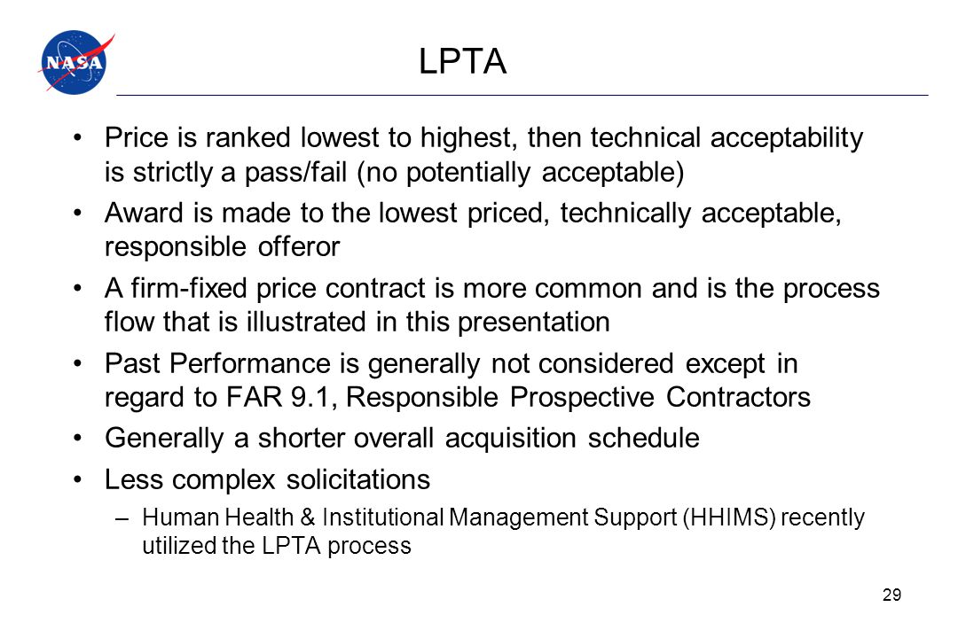 LPTA Price is ranked lowest to highest, then technical acceptability is strictly a pass/fail (no potentially acceptable)