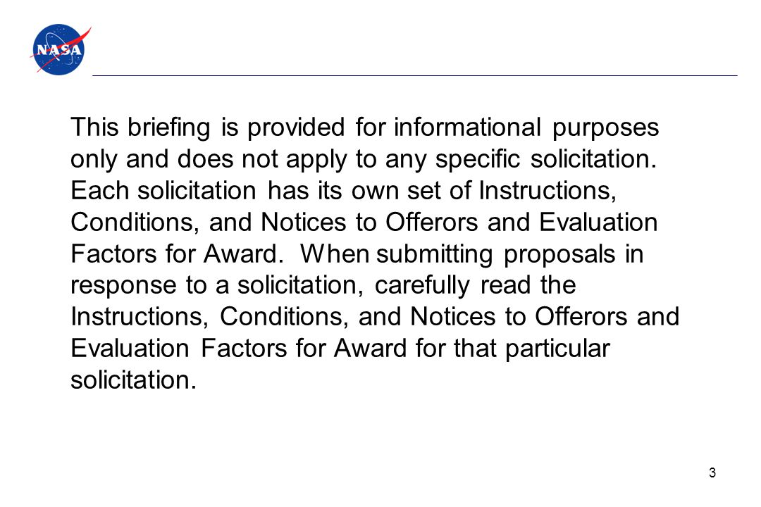 This briefing is provided for informational purposes only and does not apply to any specific solicitation.