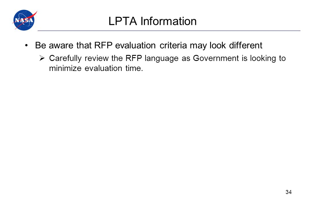 LPTA Information Be aware that RFP evaluation criteria may look different.