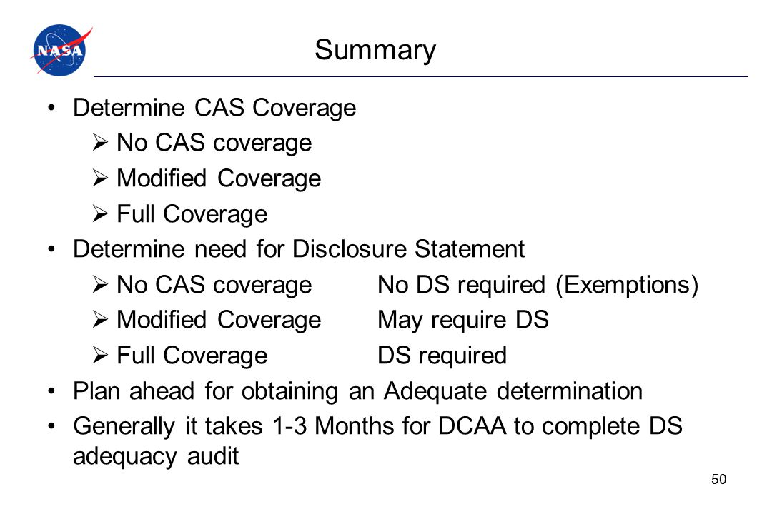 Summary Determine CAS Coverage No CAS coverage Modified Coverage