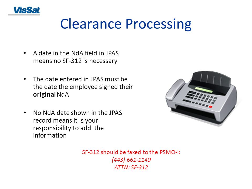 SF-312 should be faxed to the PSMO-I: