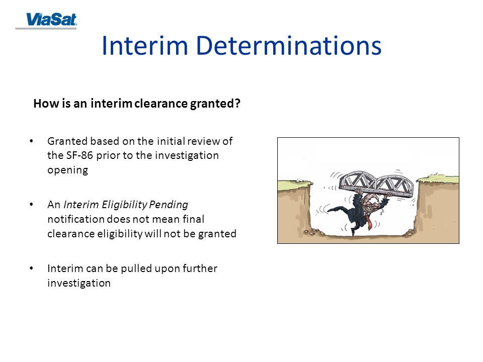 Interim Determinations