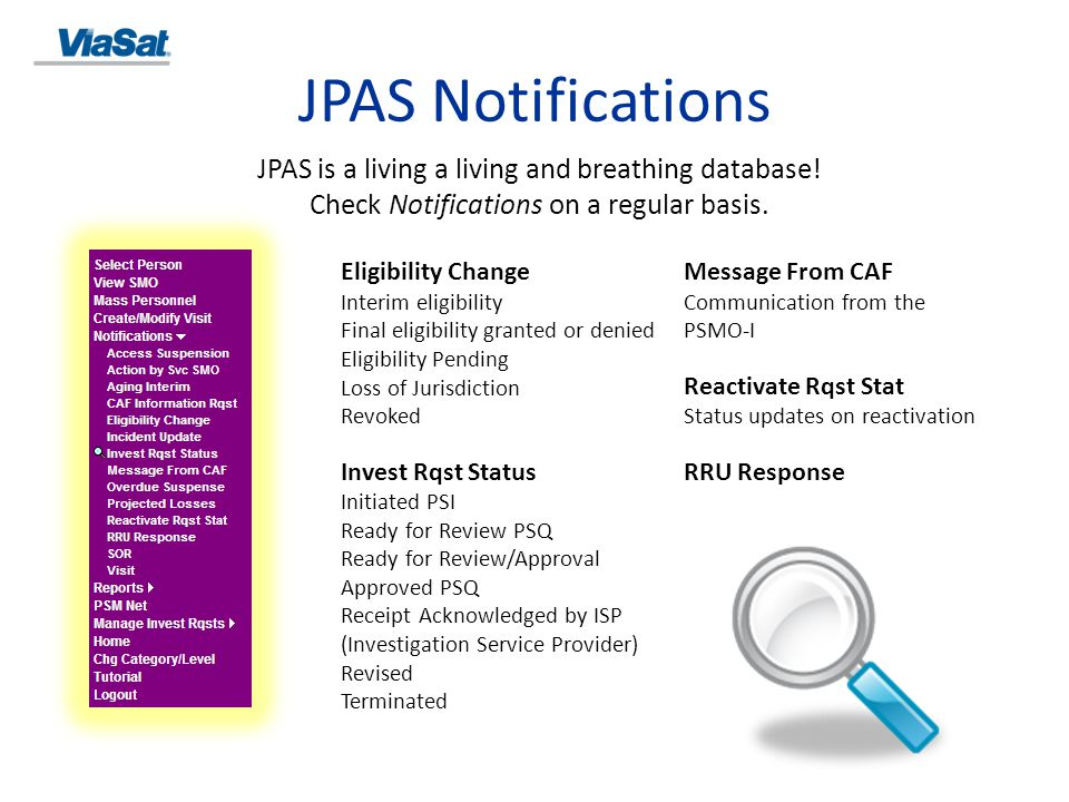 JPAS Notifications JPAS is a living a living and breathing database!