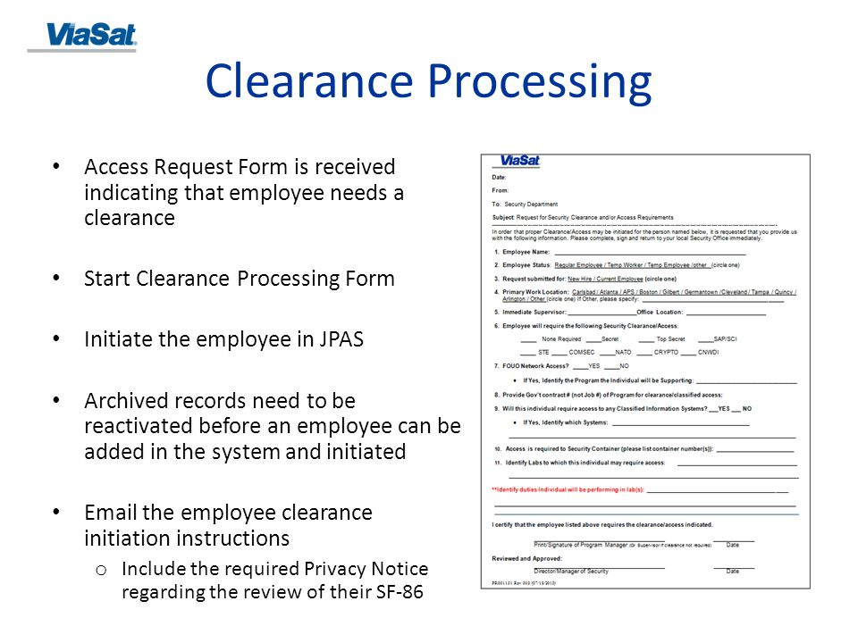 Clearance Processing Access Request Form is received indicating that employee needs a clearance. Start Clearance Processing Form.