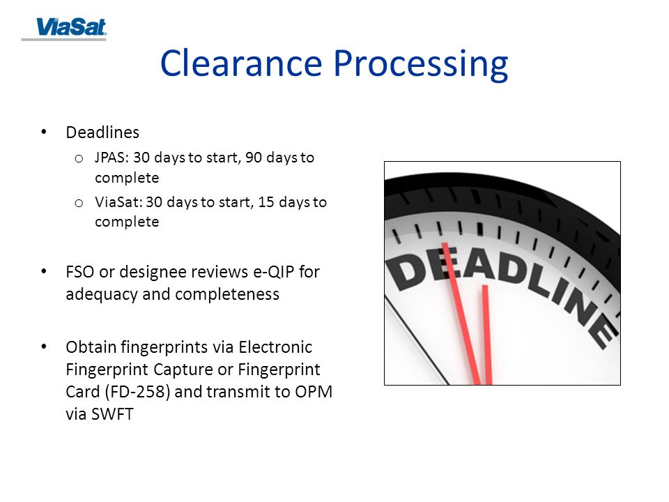 Clearance Processing Deadlines