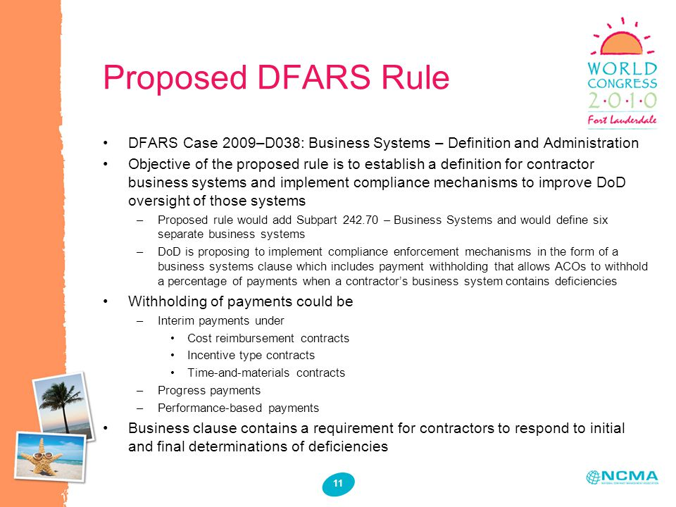 Proposed DFARS Rule Six separate business systems that would be added to DFARS Subpart 242.70: Business System.