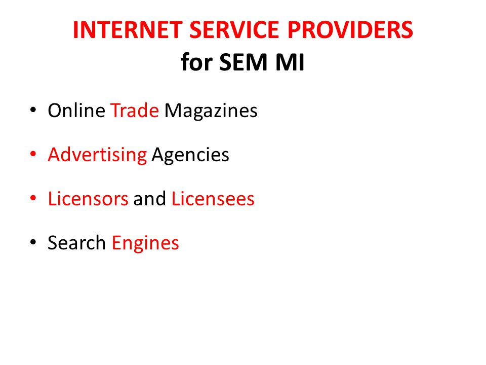 INTERNET SERVICE PROVIDERS for SEM MI