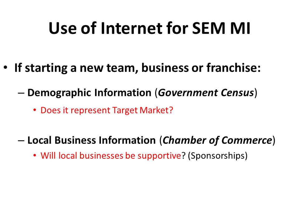 Use of Internet for SEM MI