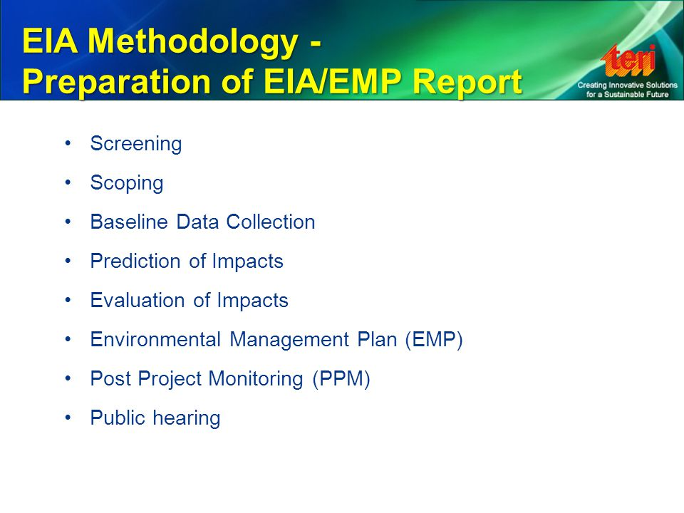 EIA Methodology - Preparation of EIA/EMP Report