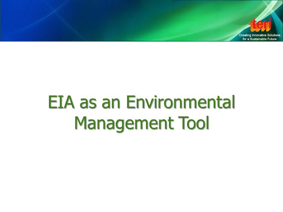 EIA as an Environmental Management Tool