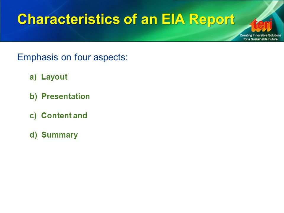 Characteristics of an EIA Report