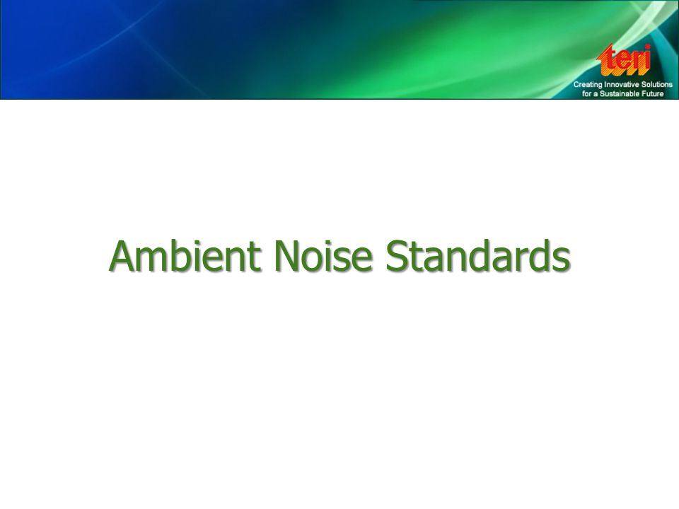 Ambient Noise Standards