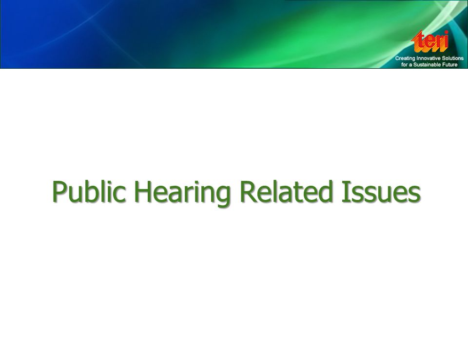 Public Hearing Related Issues