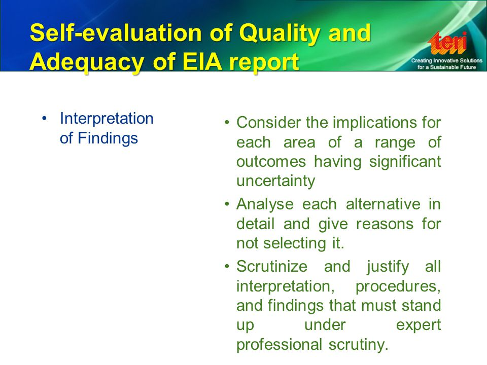 Self-evaluation of Quality and Adequacy of EIA report