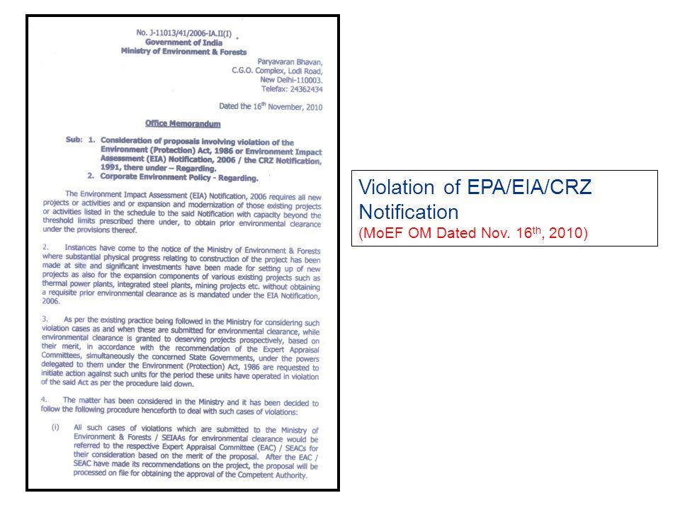 Violation of EPA/EIA/CRZ Notification (MoEF OM Dated Nov. 16th, 2010)
