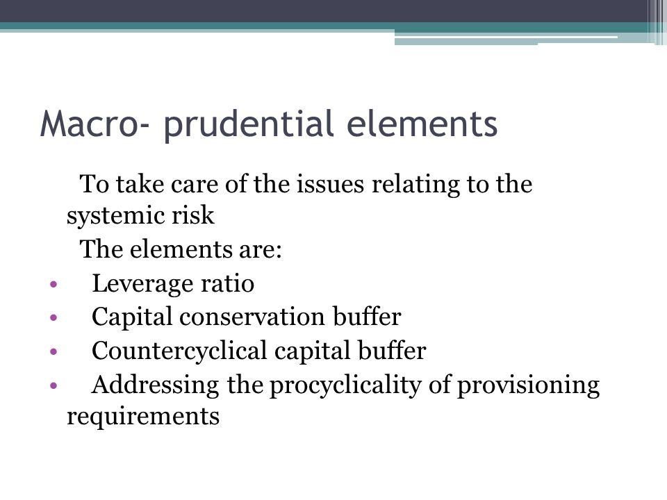 Macro- prudential elements
