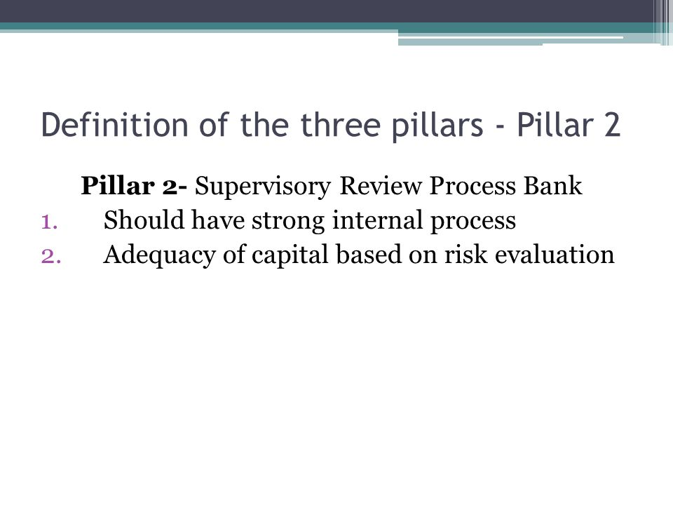 Definition of the three pillars - Pillar 2