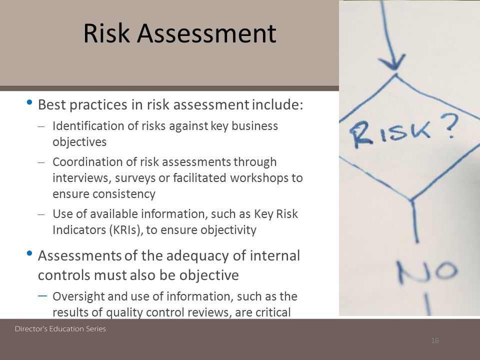 Risk Assessment Best practices in risk assessment include: