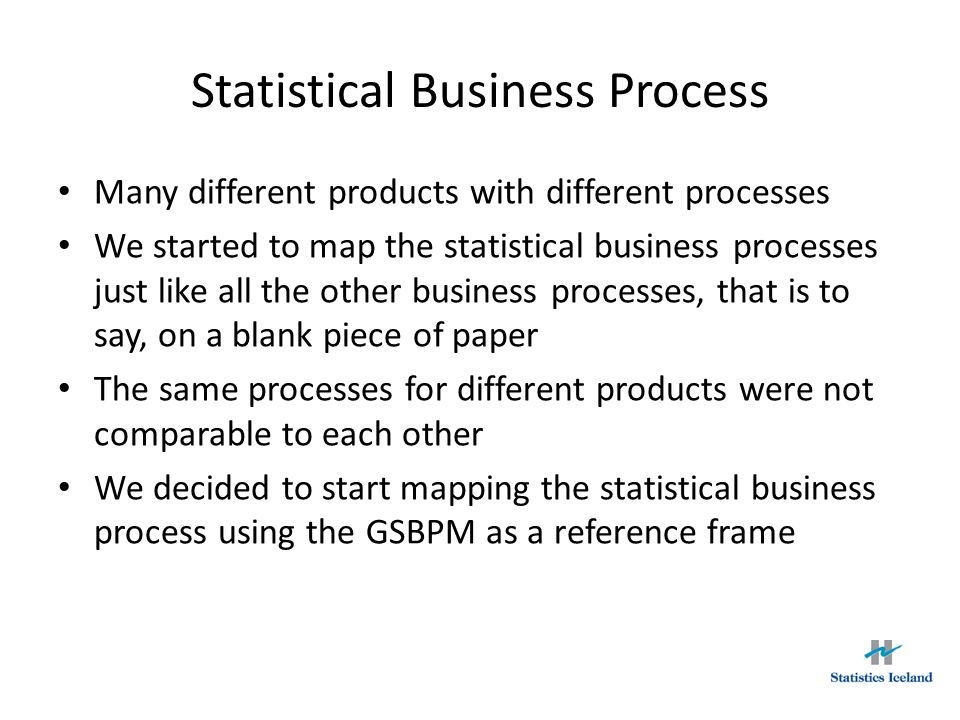 Statistical Business Process
