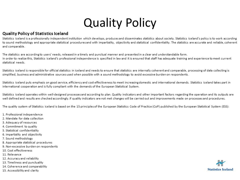 Quality Policy Quality Policy of Statistics Iceland