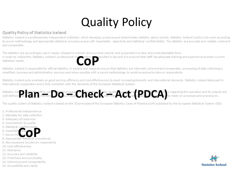 CoP CoP Quality Policy Plan – Do – Check – Act (PDCA)