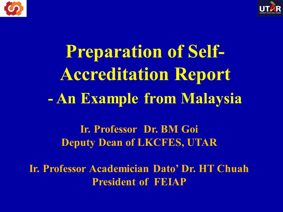 Preparation of Self-Accreditation Report - An Example from Malaysia