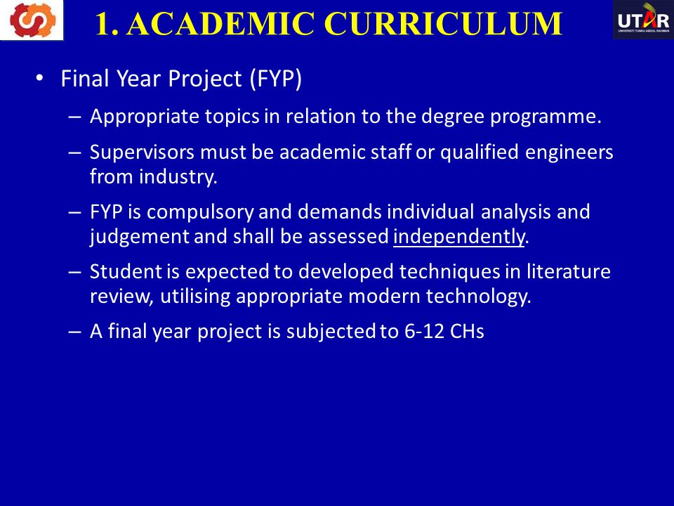 1. ACADEMIC CURRICULUM Final Year Project (FYP)