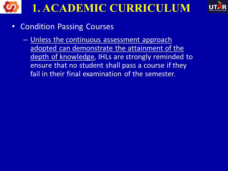 1. ACADEMIC CURRICULUM Condition Passing Courses