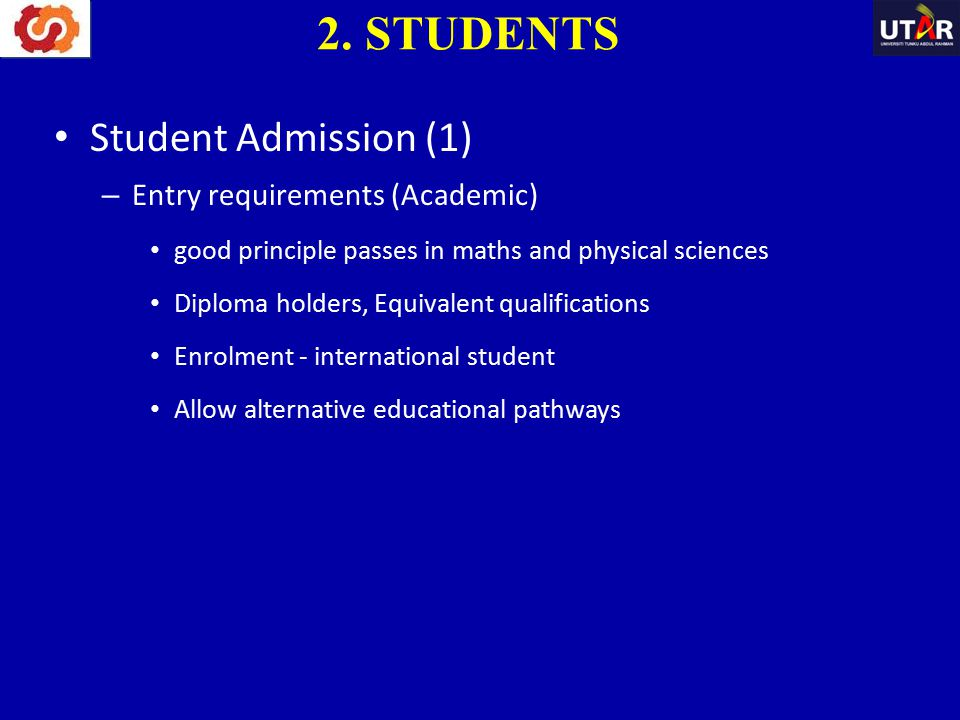 2. STUDENTS Student Admission (1) Entry requirements (Academic)