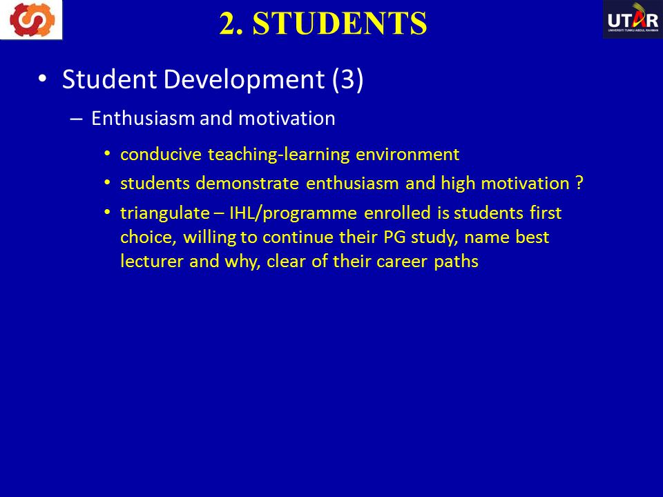 2. STUDENTS Student Development (3) Enthusiasm and motivation