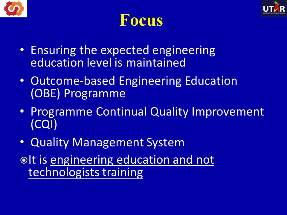Focus Ensuring the expected engineering education level is maintained
