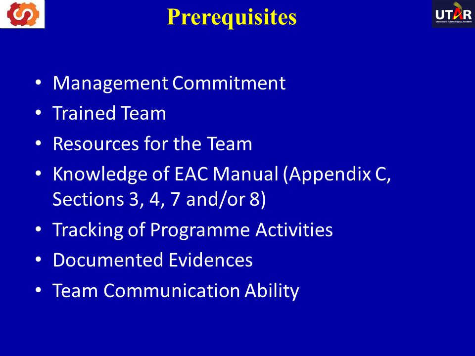 Prerequisites Management Commitment Trained Team