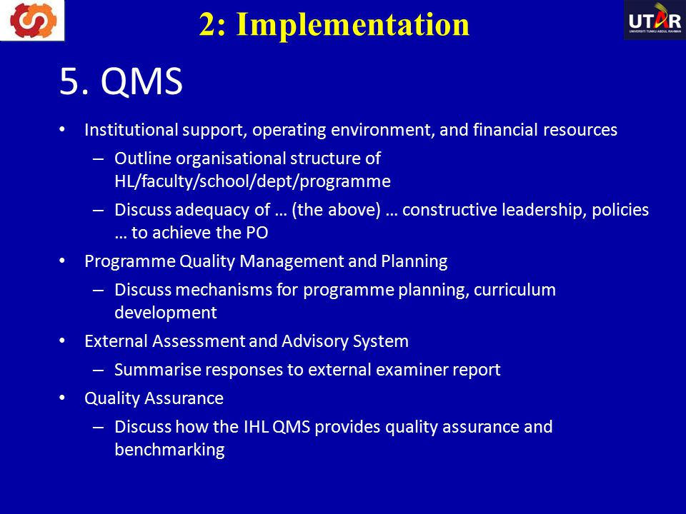 2: Implementation 5. QMS. Institutional support, operating environment, and financial resources.