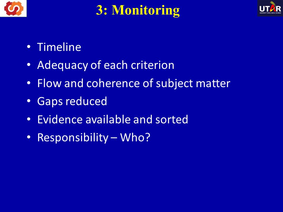 3: Monitoring Timeline Adequacy of each criterion