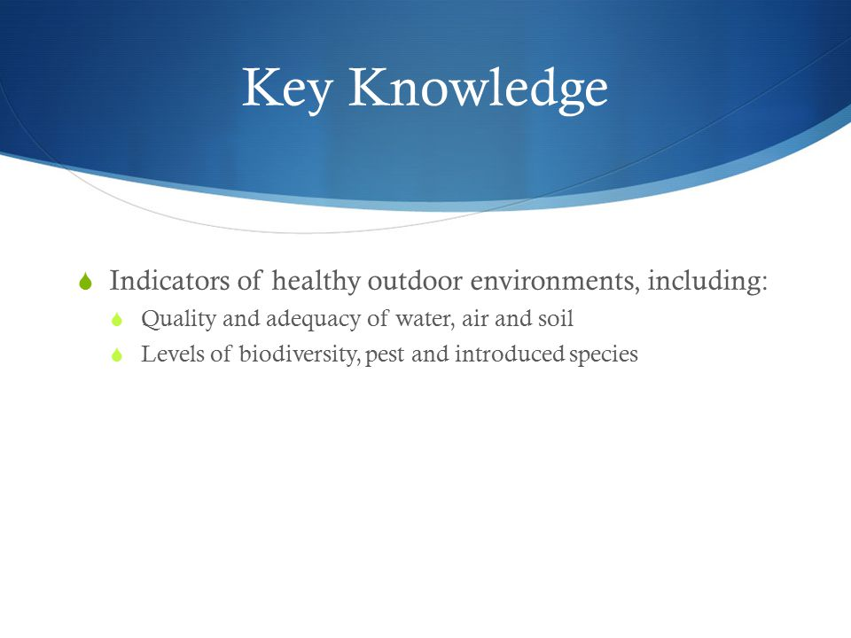 Key Knowledge Indicators of healthy outdoor environments, including: